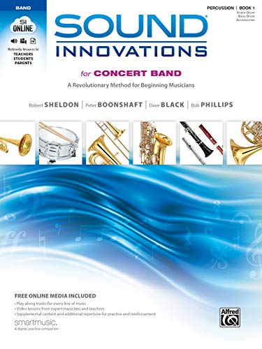 9780739067383: Sound Innovations for Concert Band, Bk 1: A Revolutionary Method for Beginning Musicians (Percussion-Snare Drum, Bass Drum & Accessories), Book, CD & DVD