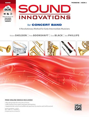 9780739067550: Sound Innovations for Concert Band, Bk 2: A Revolutionary Method for Early-Intermediate Musicians (Trombone), Book, CD & DVD (Sound Innovations Series for Band)