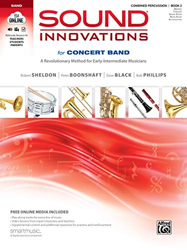 9780739067628: Sound Innovations for Concert Band, Bk 2: A Revolutionary Method for Early-Intermediate Musicians (Combined Percussion), Book, CD & DVD (Sound Innovations Series for Band)