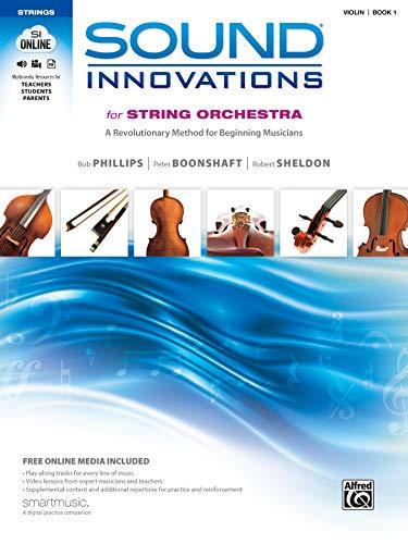 9780739067888: Sound Innovations for String Orchestra, Bk 1: A Revolutionary Method for Beginning Musicians (Violin), Book & Online Media