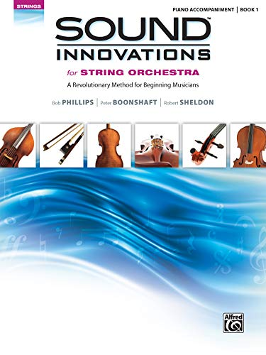 9780739067925: Sound Innovations for String Orchestra: A Revolutionary Method for Beginning Musicians Piano Acc.: 1