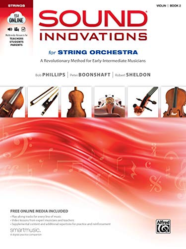9780739067956: Sound Innovations for String Orchestra, Bk 2: A Revolutionary Method for Early-Intermediate Musicians (Violin), Book, CD & DVD
