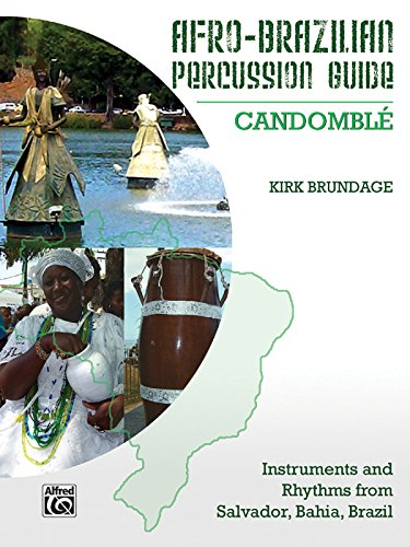 9780739068106: Afro-Brazilian Percussion Guide: Candomble, Instruments and Rhythms from Salvador, Bahia, Brazil