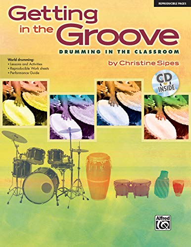 9780739068205: Getting in the Groove: Drumming in the Classroom, Book & CD