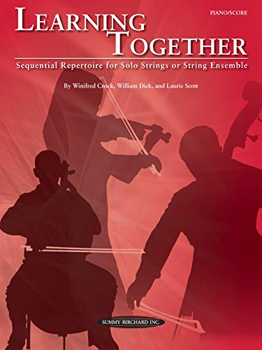 9780739068298: Learning Together: Sequential Repertoire for Solo Strings or String Ensemble (Piano / Score), Score