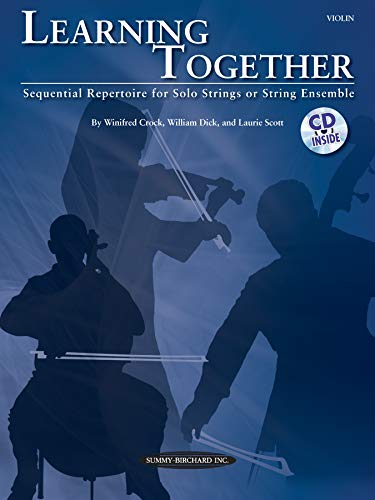9780739068304: Learning Together: Sequential Repertoire for Solo Strings or String Ensemble (Violin), Book & CD