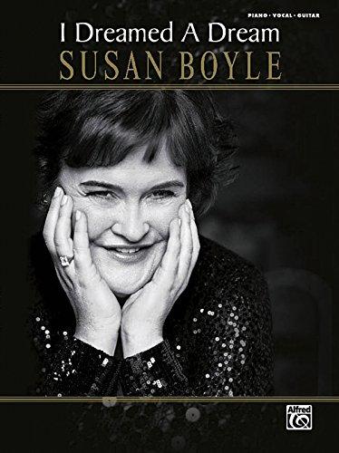 9780739068519: Susan Boyle -- I Dreamed a Dream: Piano/Vocal/Guitar