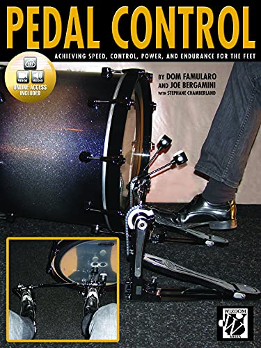Pedal Control: Achieving Speed, Control, Power, and Endurance for the Feet, Book & CD: Famularo...