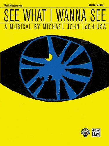 9780739068854: See What I Wanna See: Vocal Selections Piano/Vocal
