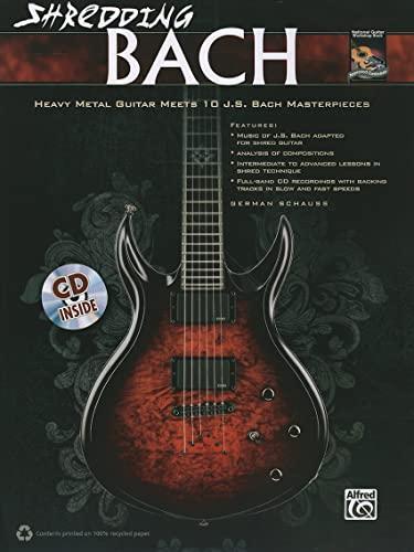 9780739069516: German Schauss: Shredding Bach +CD (National Guitar Workshop)