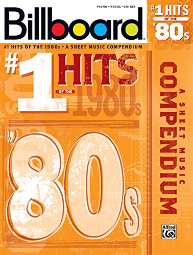 9780739069707: Billboard No. 1 Hits of the 1980s: A Sheet Music Compendium: Piano/Vocal/guitar