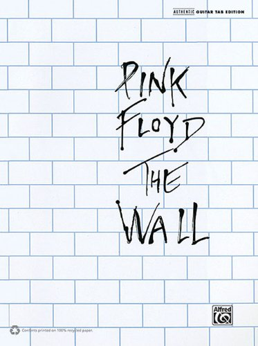 9780739069981: Pink Floyd: The Wall Authentic Guiatr Tab Edition