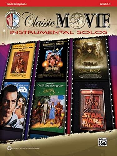 9780739070024: Classic Movie Instrumental Solos: Tenor Sax, Book & CD (Pop Instrumental Solos Series)