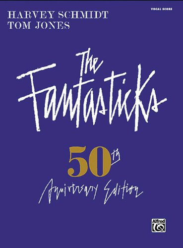 The Fantasticks: 50th Anniversary Edition