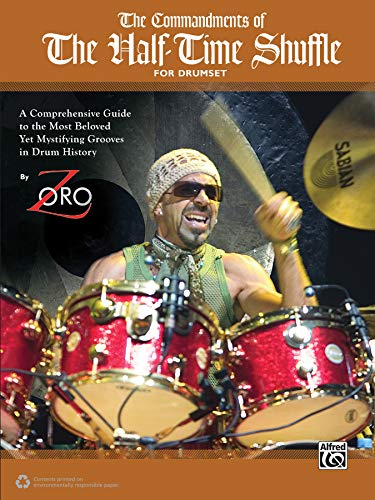 9780739070307: The Commandments of the Half-Time Shuffle: For Drumset
