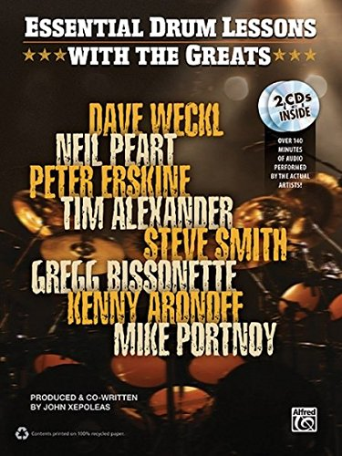 9780739070321: Drum Lessons With the Greats: Dave Weckl, Neil Peart, Peter Erskine, Time Alexander, Steve Smith, Gregg Bissonette, Kenny Aronoff, Mike Portnoy