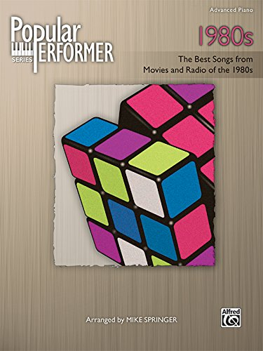 9780739070673: Popular Performer -- 1980s: The Best Songs from Movies and Radio of the 1980s (Popular Performer Series)
