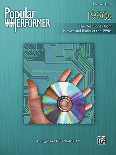 9780739070680: Popular Performer -- 1990s: The Best Songs from Movies and Radio of the 1990s (Popular Performer Series)