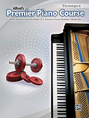 9780739070727: Premier Piano Course Technique, Bk 6 (Alfred's Premier Piano Course)