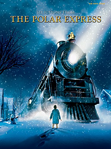 9780739070796: Selections from The Polar Express: Big Note Piano