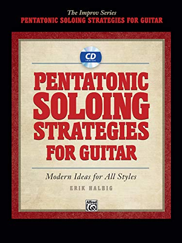 9780739070963: Pentatonic Soloing Strategies for Guitar: Modern Ideas for all Styles (The Improv Series)