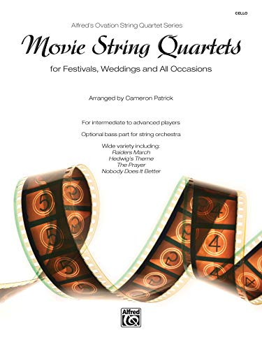 9780739071007: Movie String Quartets for Festivals, Weddings, and All Occasions: Cello, Parts (Alfred's Ovation String Quartet Series)