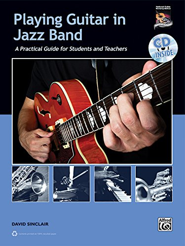 9780739071199: Playing Guitar in Jazz Band: A Practical Guide for Students and Teachers, Book & CD