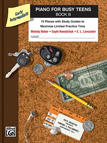 9780739071243: Piano for Busy Teens, Bk B: 12 Pieces with Study Guides to Maximize Limited Practice Time