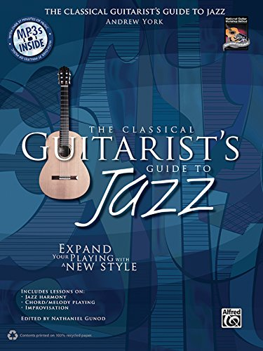 9780739071595: The Classical Guitarist's Guide to Jazz: Expand Your Playing With a New Style