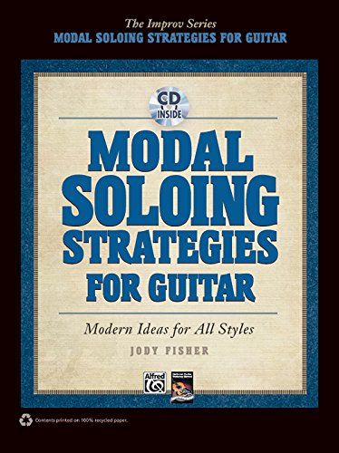 9780739071625: Modal Soloing Strategies for Guitar: Modern Ideas for All Styles (Book & CD) (Improv)