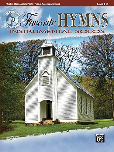 9780739071830: Favorite Hymns Instrumental Solos for Strings: Violin, Book & CD (Instrumental Solo Series)