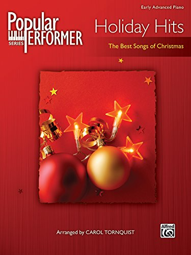 Popular Performer -- Holiday Hits: The Best Songs of Christmas (Popular Performer Series): Carol ...