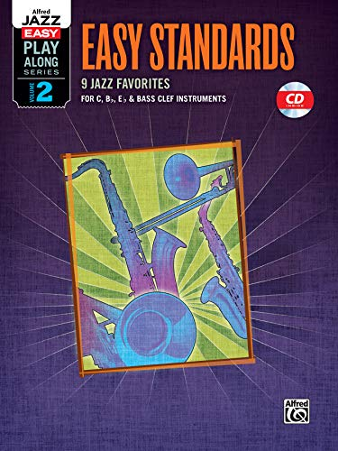 9780739073131: Alfred Jazz Easy Play-Along -- Easy Standards, Vol 2: C, B-flat, E-flat & Bass Clef Instruments, Book & CD (Alfred Easy Jazz Play-Along Series)