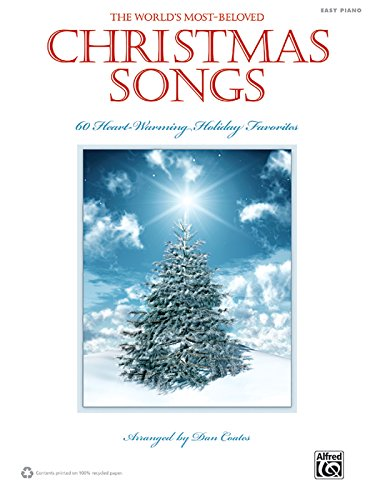 9780739073407: The World's Most-Beloved Christmas Songs: 60 Heart-Warming Holiday Favorites: Easy Piano