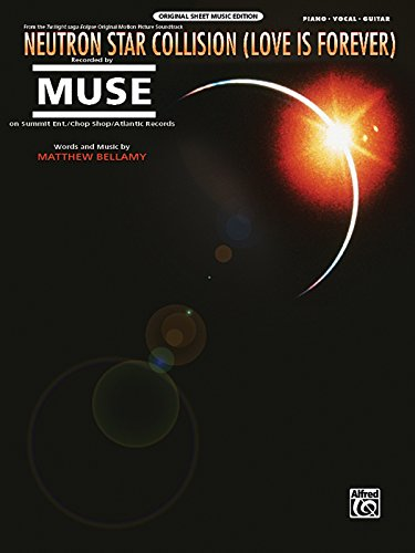 9780739074749: Neutron Star Collision (Love Is Forever): From the Twilight Saga: Eclipse (Piano/Vocal/Guitar), Sheet (Original Sheet Music Editions)