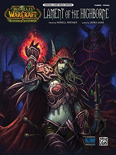 9780739074947: Lament of the Highborne: From World of Warcraft (Piano/Vocal/Chords), Sheet (World of Warcraft: The Burning Crusade)