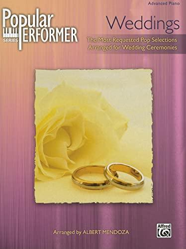 9780739075128: Popular Performer -- Weddings: The Best Pop Hits for Wedding Services (Popular Performer Series)