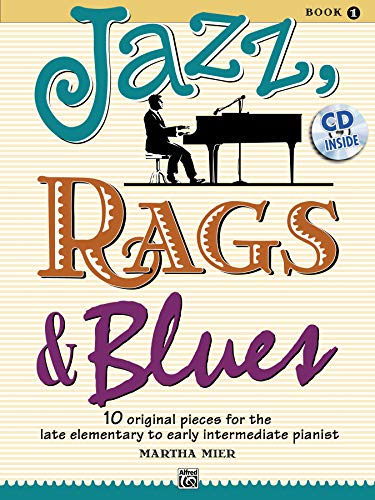 9780739075289: JAZZ RAGS & BLUES 1: 10 original Pieces for the late elementary to early intermediate Pianist
