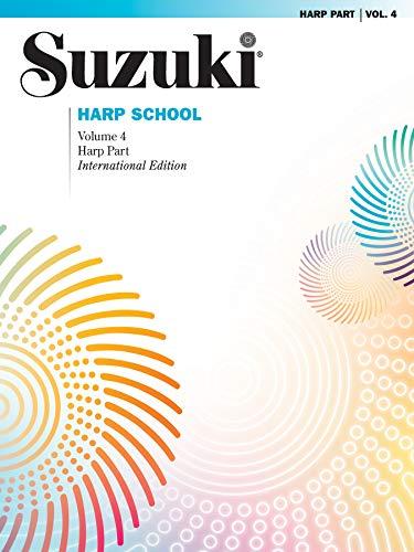 Suzuki Harp School, Volume 4 (Paperback)