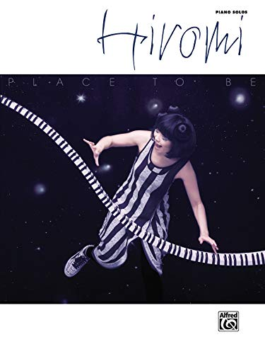 9780739075609: Hiromi -- Place to Be: Piano Solos