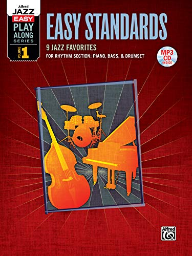 9780739075777: Alfred Jazz Easy Play-Along -- Easy Standards, Vol 1: Rhythm Section (Piano, Bass, Drum Set), Book & MP3 CD (Alfred Easy Jazz Play-Along Series)