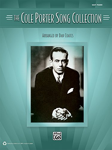9780739075852: The Cole Porter Song Collection: Highlights from Cole Porter's Entire Career.