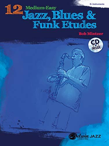 9780739076156: 12 Medium-Easy Jazz, Blues & Funk Etudes: E-Flat Instrument