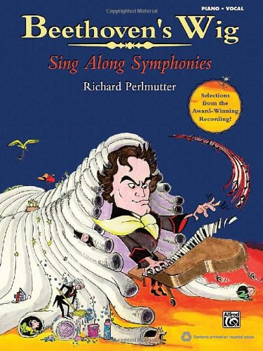 9780739077436: Beethoven's Wig: Sing Along Symphonies (Piano/Vocal Songbook)