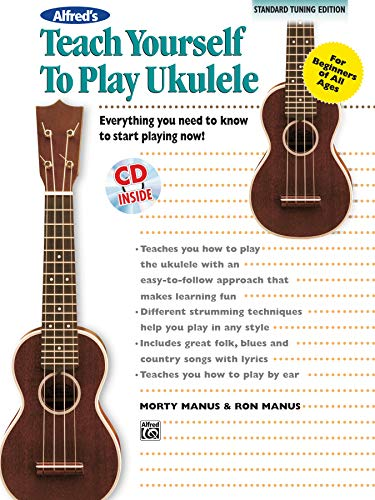 9780739077535: Alfred's Teach Yourself to Play Ukulele, C-Tuning: Everything You Need to Know to Start Playing Now!, Book & CD (Teach Yourself Series)