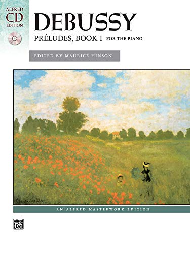 9780739077566: Debussy -- Preludes, Bk 1: Book & CD (Alfred Masterwork CD Edition)