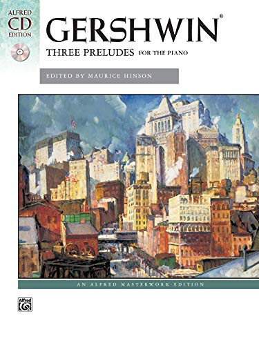 9780739077603: George Gershwin -- Three Preludes: Book & CD (Alfred Masterwork CD Edition)