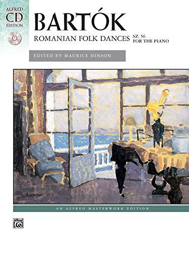 9780739077665: Bartók -- Romanian Folk Dances, Sz. 56 for the Piano: Book & CD (Alfred Masterwork CD Edition)