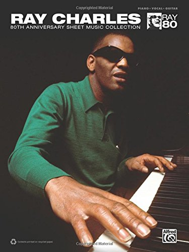 9780739078198: Ray Charles 80th Anniversary Sheet Music Collection: Piano/Vocal/Guitar