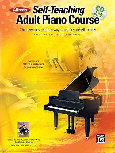 9780739078457: Alfred's Self-Teaching Adult Piano Course: The New, Easy and Fun Way to Teach Yourself to Play, Book, CD & DVD